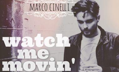Visueel van project Marco Cinelli - Watch Me Movin' (EP)