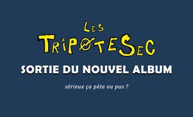 Project visual Les Tripotesec - Un nouvel album !!!