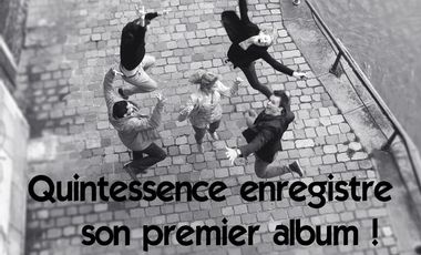 Project visual Quintessence enregistre son premier album !