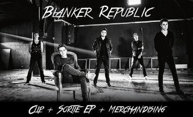 Visueel van project Blanker Republic : Clip + Sortie EP + Merchandising