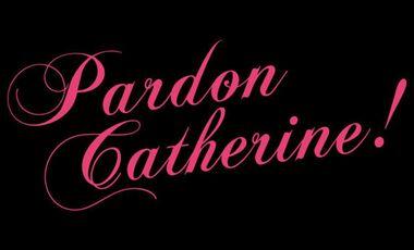 Project visual Pardon Catherine ! - Avignon 2015