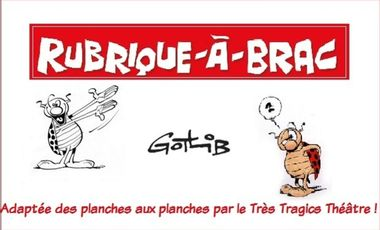 Visueel van project La Rubrique-à-Brac : des planches aux planches ! spectacle adapté de Marcel Gotlib