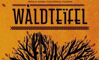 Visuel du projet Wàldteïfel - Premier Album