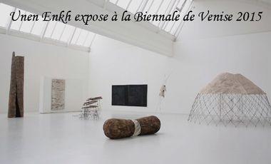 Project visual Unen Enkh expose à la Biennale de Venise 2015