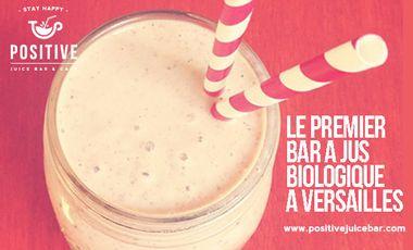 Project visual Positive Juice Bar & Café : Le premier bar à jus biologique à Versailles