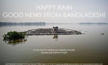 Visuel du projet HAPPY RAIN, good news from Bangladesh!