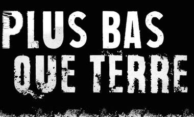 Visueel van project Plus Bas Que Terre