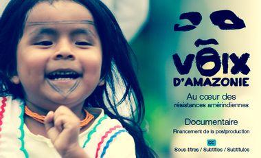 Visueel van project Voix d'Amazonie, au cœur des résistances amérindiennes