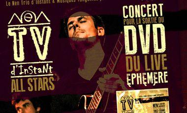 Visueel van project Nen TV d'Instant - le DVD du live éphémère! Sortie officielle le samedi 19 décembre à 20h au centre Louis Lumière (Paris 20ème) - Gros concert pour fêter ça :)