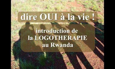 Visueel van project Dire oui à la Vie ! Logothérapie au Rwanda