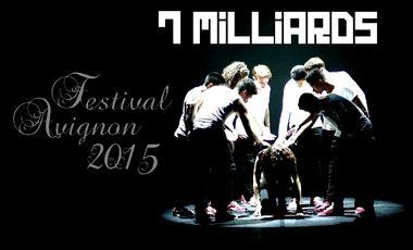"""Visuel du projet Projet, """"7 Milliards"""" au Festival Off d'Avignon"""