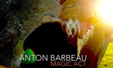 Project visual Anton Barbeau - Magic Act