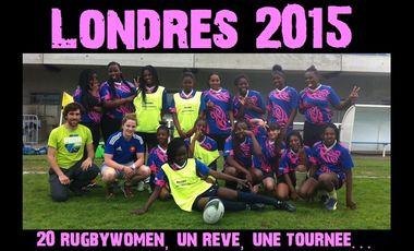 """Project visual """"Londres 2015, vingt rugbywomen, un rêve, une tournée..."""""""