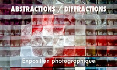 "Project visual ""Abstractions / Diffractions "" Exposition photographique"