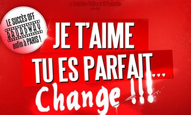 Visueel van project Je t'aime, tu es parfait, change !!