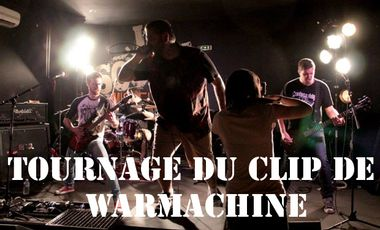 Project visual Tournage du clip de Warmachine