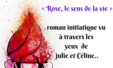 Visueel van project < Rose, le sens de la vie >, Tome 1