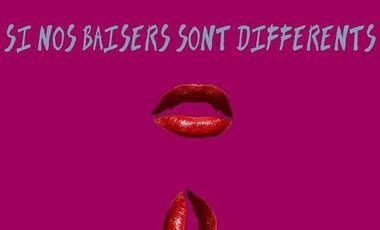 Visuel du projet Si nos baisers sont différents