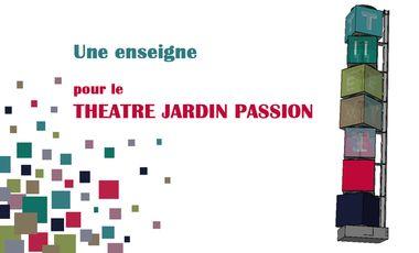 Project visual Une enseigne pour le Théâtre Jardin Passion