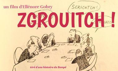 Visuel du projet ZGROUITCH, un film d'Ellénore Gobry