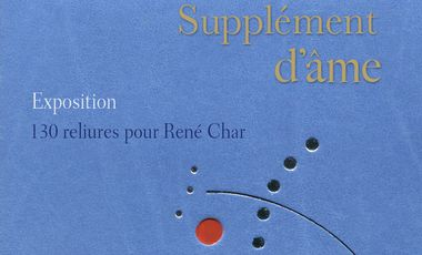 Visueel van project Supplément d'âme. 130 reliures pour René Char