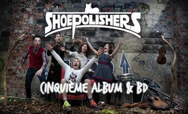 Visuel du projet THE SHOEPOLISHERS - 5ème album & BD