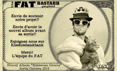 "Visueel van project The Fat Bastard Gang Band - Nouvel Album ""Bohemian Groove"""