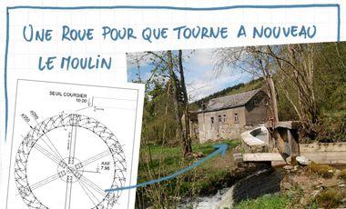 Visuel du projet Une roue pour que tourne à nouveau le moulin