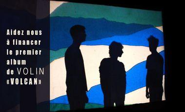 Project visual VOLCAN / 1er Album de VOLIN