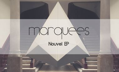Project visual MARQUEES: nouvel EP