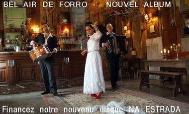 Visueel van project NA ESTRADA - NOUVEL ALBUM BEL AIR DE FORRO