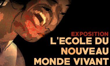 Project visual Exposition : L'École du nouveau monde vivant