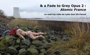 Visuel du projet & a Fade to Grey Opus II : Atomic France.