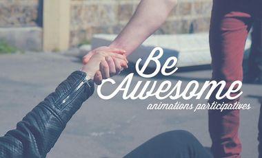 Visueel van project Be Awesome, générateur de liens sociaux