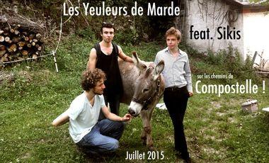 Visueel van project Les Yeuleurs de Marde feat. Sikis à Compostelle !