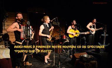 """Visueel van project Aidez-nous à financer notre nouveau CD du spectacle """"Pourvu que ça flotte"""""""