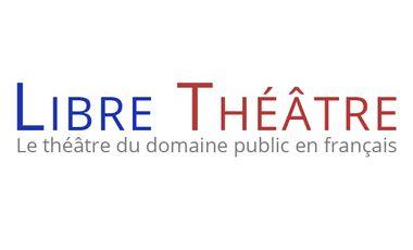 Visuel du projet Libre Théâtre, le théâtre du domaine public