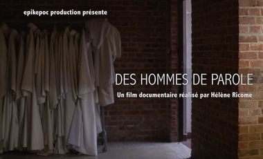 Project visual Film : Des hommes de parole