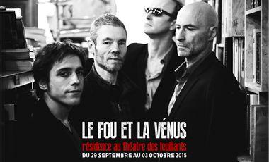 Project visual Le Fou et la Vénus en résidence