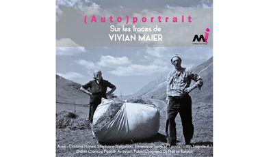 """Visueel van project Catalogue d'exposition : """"(Auto)portrait"""". Sur les traces de Vivian Maier"""