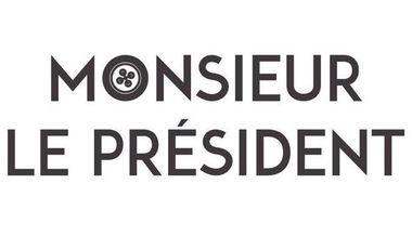 Visuel du projet Monsieur le Président