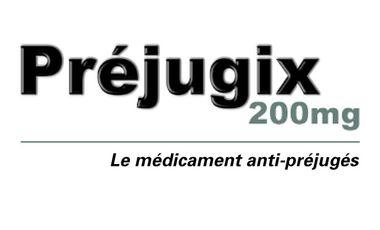"""Project visual """"Préjugix 200 mg"""", le médicament anti-préjugés"""