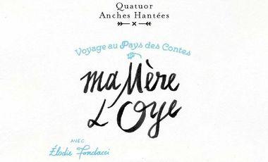 Visuel du projet Ma Mère l'Oye : Voyage au Pays des Contes