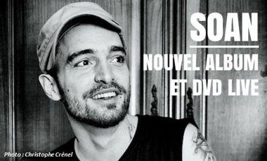 Visuel du projet SOAN -  nouvel album et  DVD live