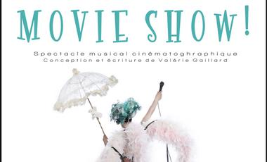 """Visueel van project """"Movie Show!"""" Le spectacle cinématographique!"""