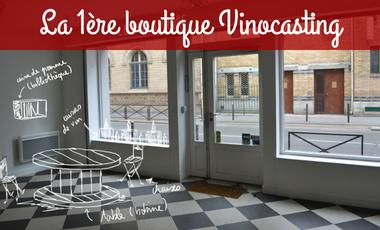 Project visual Ouverture de la 1ère boutique Vinocasting