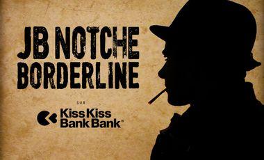 "Project visual JB NOTCHE - nouvel EP ""borderline"""