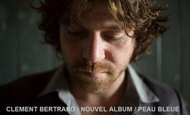Visueel van project CLEMENT BERTRAND - NOUVEL ALBUM PEAU BLEUE