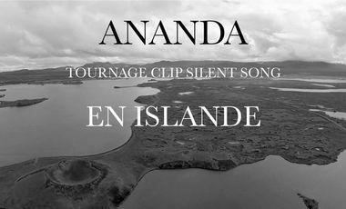 Project visual TOURNAGE CLIP ANANDA SILENT SONG EN ISLANDE
