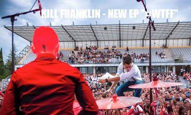 Visuel du projet KILL FRANKLIN - NEW EP 5 TITRES